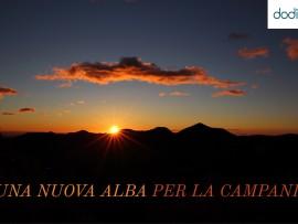 Editoriale: una nuova Alba per la Campania